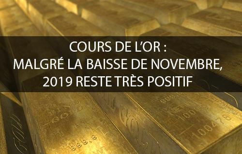 Cours de l'or : malgré la baisse de novembre, 2019 reste très positif