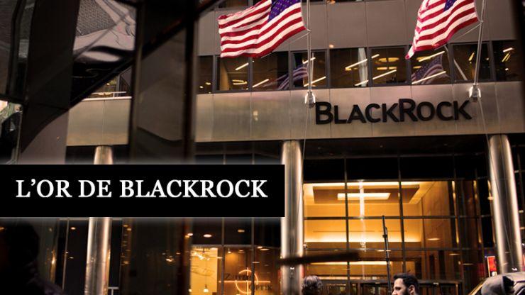 L'or de blackrock