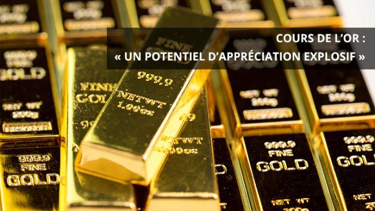 Cours de l'or: «un potentiel d'appréciation explosif»