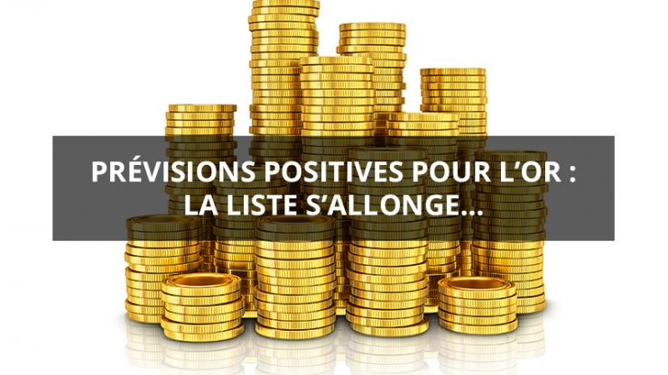 Prevision positives pour l'or : la liste s'allonge