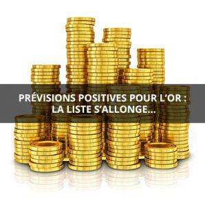 Prévisions positives pour l'or : la liste s'allonge…