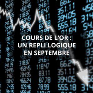 Cours de l'or : un repli logique en septembre