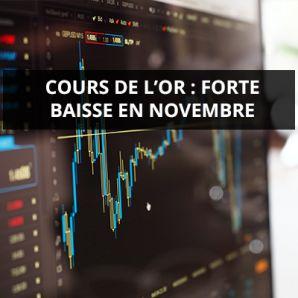 Cours de l'or: forte baisse en novembre