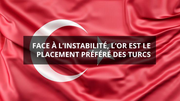 Instabilité Placement Or Turc