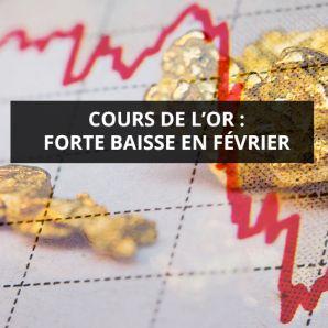 Cours de l'or: forte baisse en février