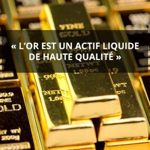 «L'or est un actif liquide de haute qualité»