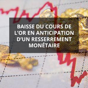 Baisse du cours de l'oren anticipation d'un resserrement monétaire