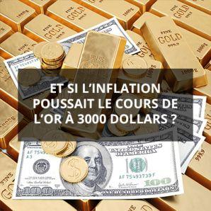 Et si l'inflation poussait le cours de l'or à 3000 dollars?